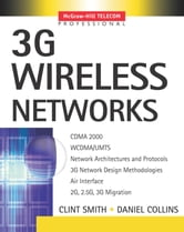 3G Wireless Networks ebook by Clint Smith,Daniel Collins
