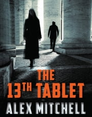 The 13th Tablet ebook by Alex Mitchell