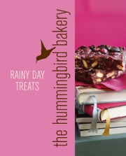 Hummingbird Bakery Rainy Day Treats: An Extract from Cake Days ebook by Tarek Malouf