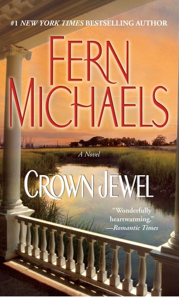 Crown Jewel - A Novel ebook by Fern Michaels