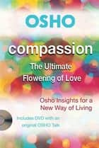 Compassion ebook by Osho