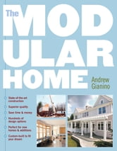 The Modular Home ebook by Andrew Gianino