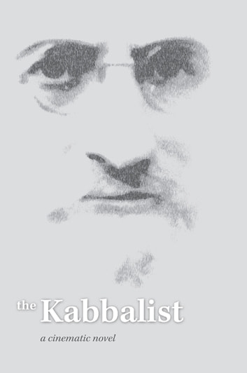 The Kabbalist - A Cinematic Novel ebook by Semion Vinokur