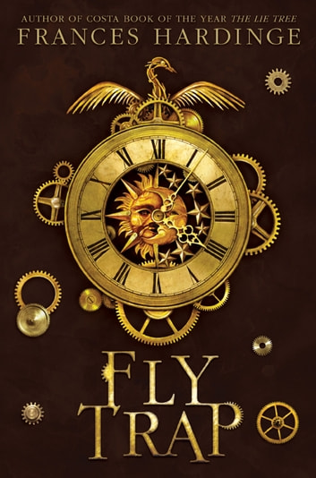 Fly Trap - The Sequel to Fly by Night ebook by Frances Hardinge