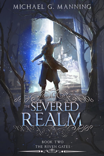The Severed Realm ebook by Michael G. Manning