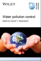 Water Pollution Control ebook by Suresh T. Nesaratnam