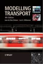 Modelling Transport ebook by Luis G. Willumsen,Juan de Dios Ortúzar