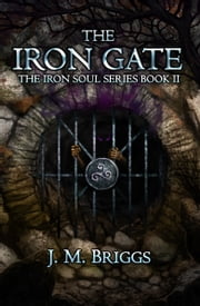 The Iron Gate ebook by Jessica Briggs