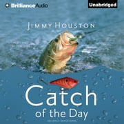 Catch of the Day audiobook by Jimmy Houston