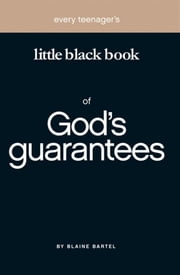Little Black Book God's Guarantees ebook by Blaine Bartel