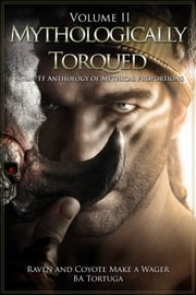Raven and Coyote Make a Wager ebook by BA Tortuga
