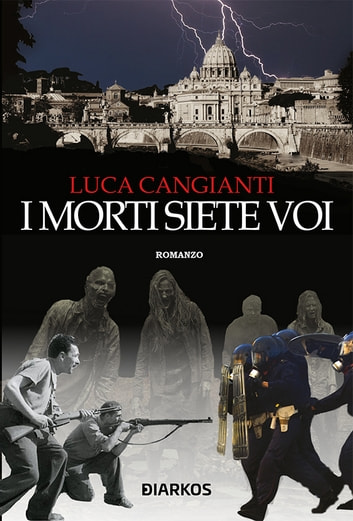 I morti siete voi eBook by Luca Cangianti