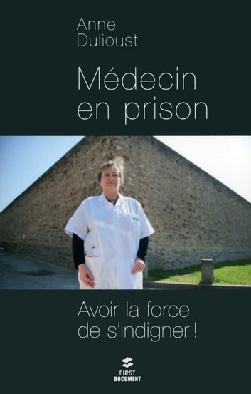 Médecin en prison ebook by Anne DULIOUST