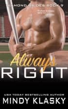 Always Right ebook by Mindy Klasky