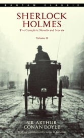 Sherlock Holmes: The Complete Novels and Stories Volume II ebook by Arthur Conan Doyle