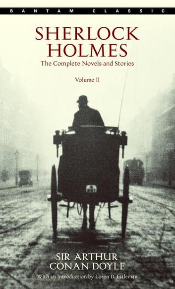 Sherlock Holmes: The Complete Novels and Stories Volume II ebook by Sir Arthur Conan Doyle