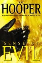 Sense of Evil - A Bishop/Special Crimes Unit Novel ebook by Kay Hooper