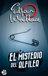 El misterio del alfiler ebook by Edgar Wallace
