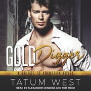 Gold Digger audiobook by Tatum West