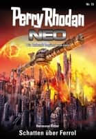Perry Rhodan Neo 13: Schatten über Ferrol - Staffel: Expedition Wega 5 von 8 ebook by Hermann Ritter
