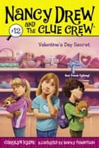 Valentine's Day Secret ebook by Carolyn Keene, Macky Pamintuan