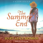 The Summer's End audiobook by Mary Alice Monroe