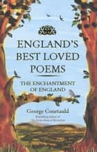England's Best Loved Poems ebook by George Courtauld