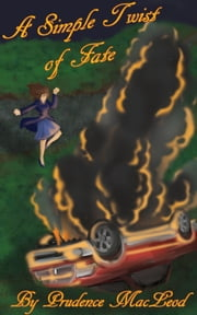 A Simple Twist of Fate ebook by Prudence MacLeod