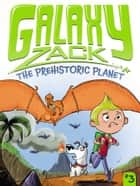 The Prehistoric Planet ebook by Ray O'Ryan, Colin Jack