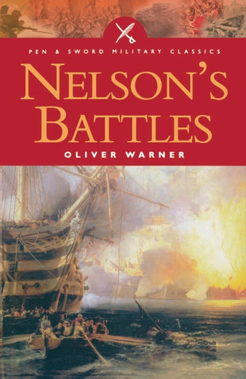 Nelson's Battles ebook by Oliver Warner