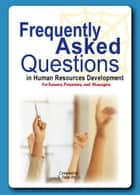Frequently asked questions in HRD ebook by Dato' R. Palan Ph.D., A.P.T.,FBILD(UK).,CSP(USA)