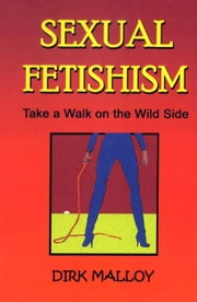 Sexual Fetishism ebook by Hank Gross