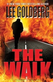 The Walk ebook by Lee Goldberg