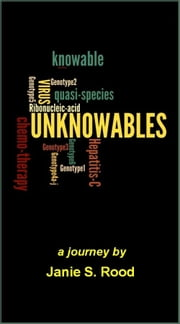 Unknowables ebook by Janie Rood