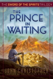 The Prince in Waiting ebook by John Christopher