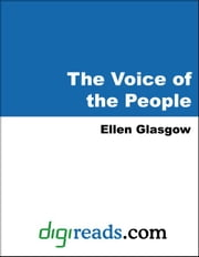 The Voice of the People ebook by Glasgow, Ellen