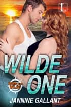 Wilde One ebook by Jannine Gallant