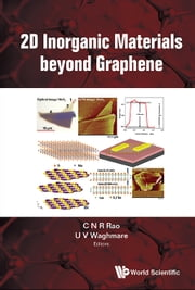 2D Inorganic Materials beyond Graphene ebook by C N R Rao, U V Waghmare