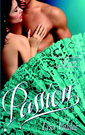 Passion ebook by Lisa Valdez
