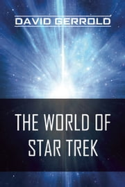 The World of Star Trek ebook by David Gerrold