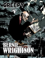 Creepy Presents Bernie Wrightson ebook by Bernie Wrightson