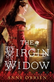 The Virgin Widow ebook by Anne O'Brien