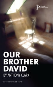 Our Brother David ebook by Anthony Clark