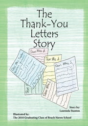 The Thank-You Letters Story ebook by Laurinda Stanton