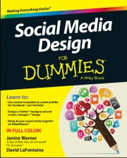 Social Media Design For Dummies ebook by Janine Warner,David LaFontaine