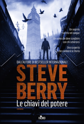 Le chiavi del potere - Un'avventura di Cotton Malone ebook by Steve Berry