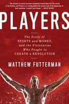 Players ebook by Matthew Futterman