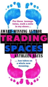 Trading Spaces Ebook By Kathleen Bacus 9781476116402