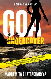 Goa Undercover ebook by Madhumita Bhattacharyya