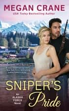 Sniper's Pride ebook by Megan Crane